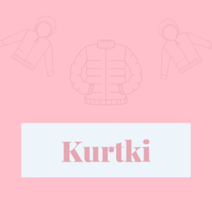 Kurtki